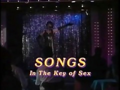 songs in the key of sex - part 1