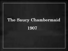 vintage erotic movie 3 - the saucy chambermaid